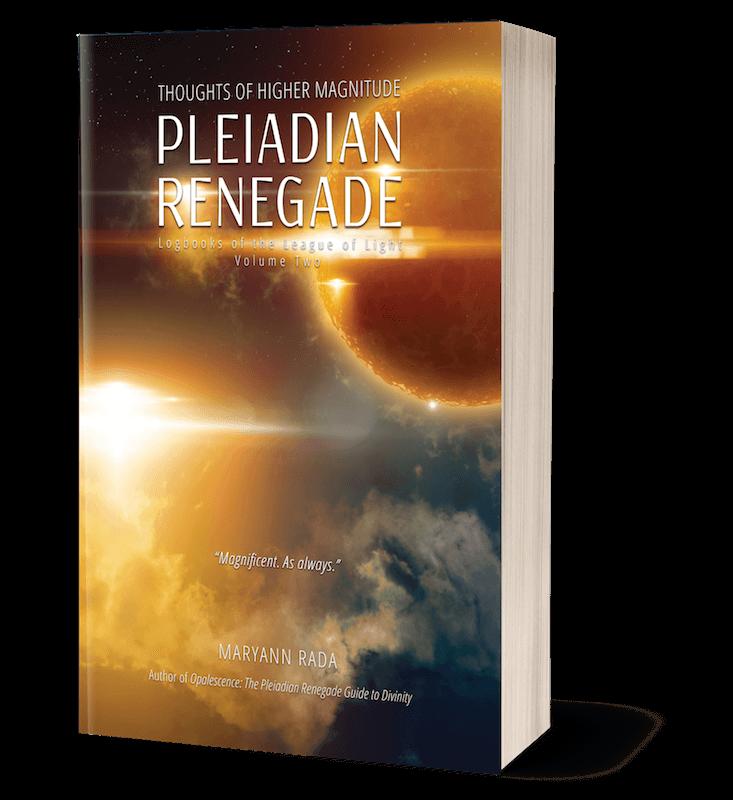 Pleiadian Renegade Maryann Rada book