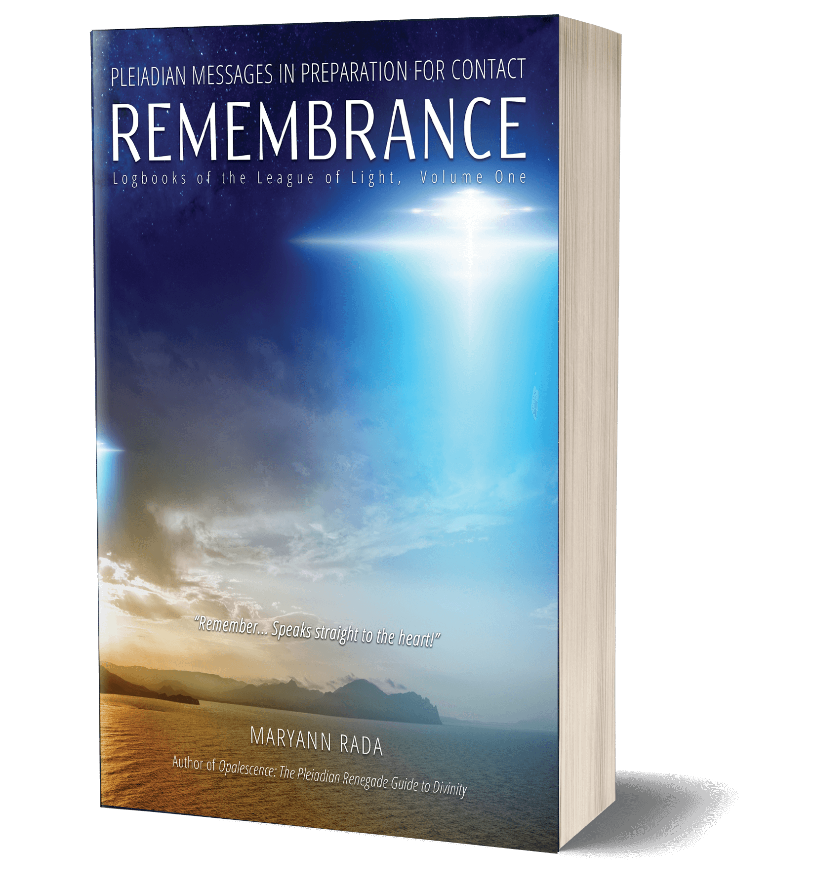 Remembrance: Pleiadian Messages in Preparation for Contact, Pleiadian books by Maryann Rada