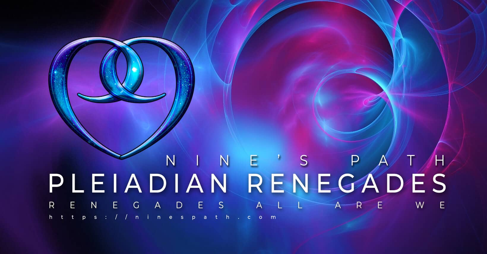 Pleiadian Renegades Archives | Nine's Path