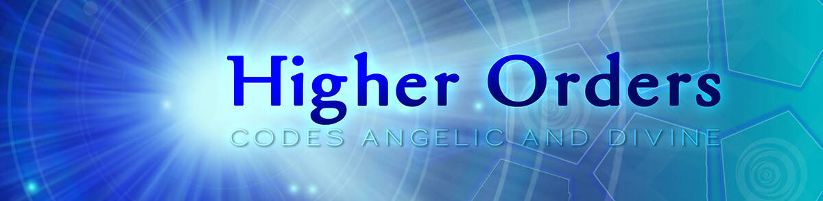 higher orders angelic celestial divine