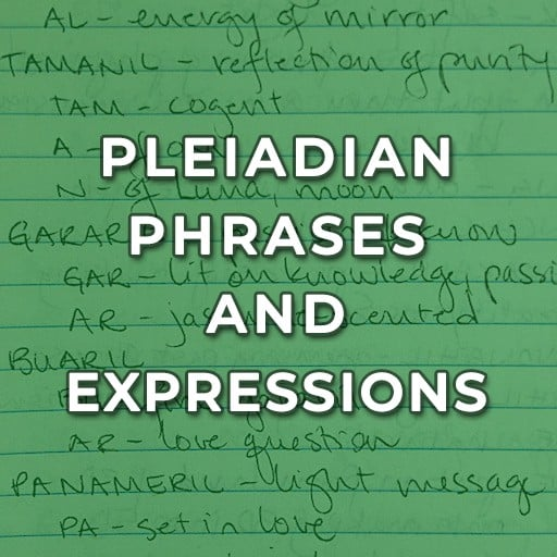 Pleiadian phrases expressions