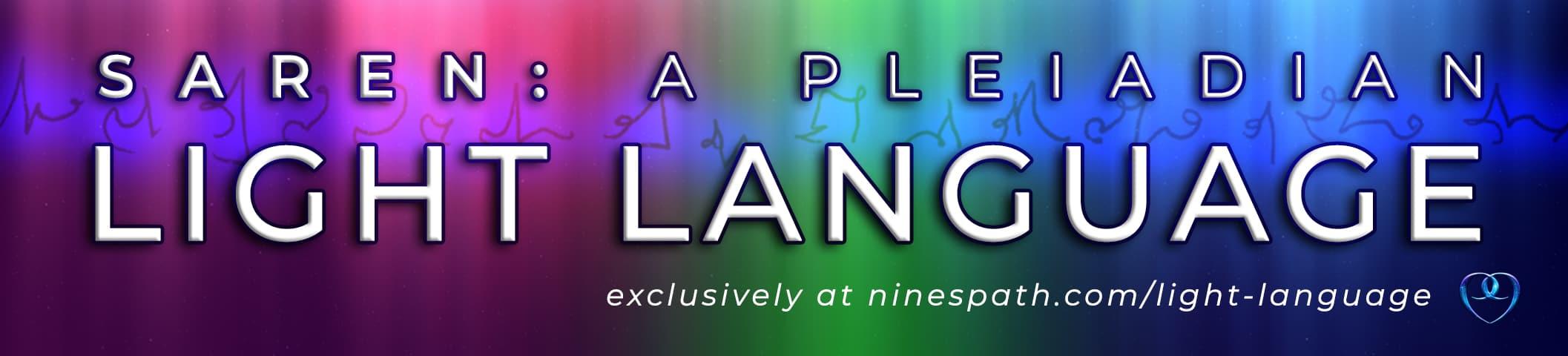 Nine's Path Saren divine Pleiadian light language