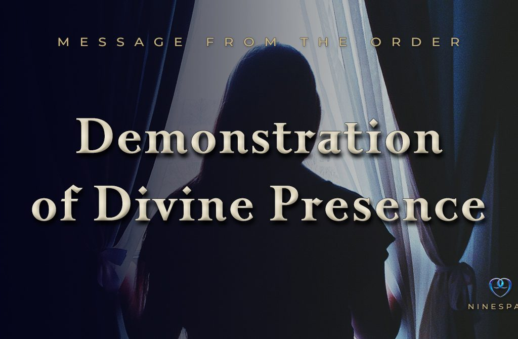 Demonstration of Divine Presence