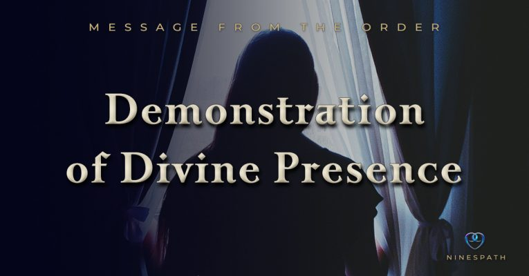 Demonstration of Divine Presence