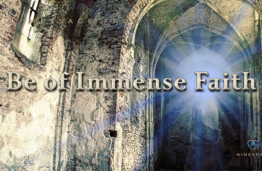 Be of Immense Faith