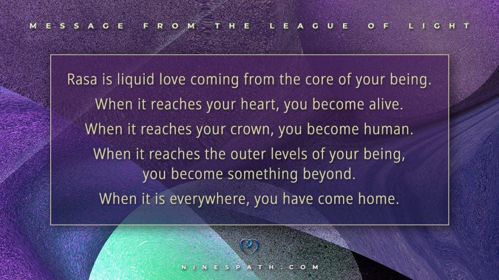Rasa Liquid Love Nine's Path Pleiadian League of Light