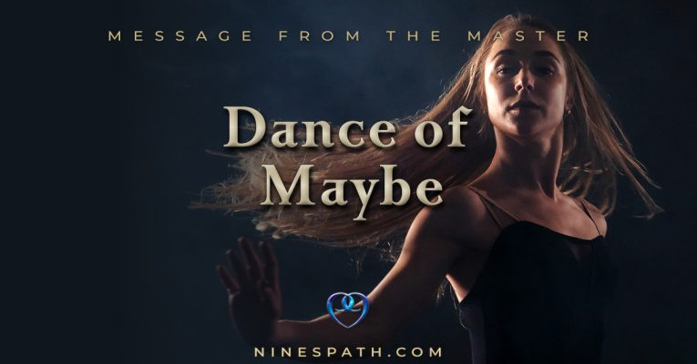 Dance of Maybe