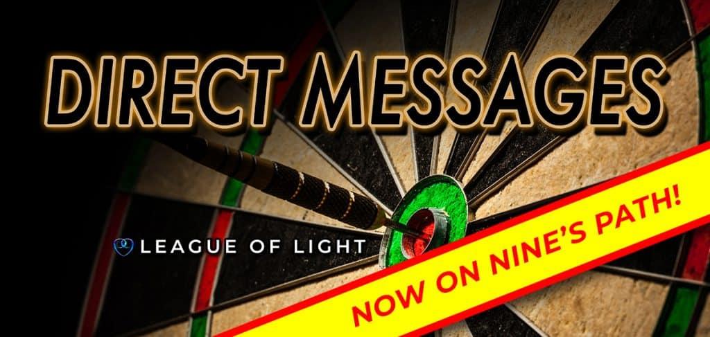 Nine's Path League of Light direct messages