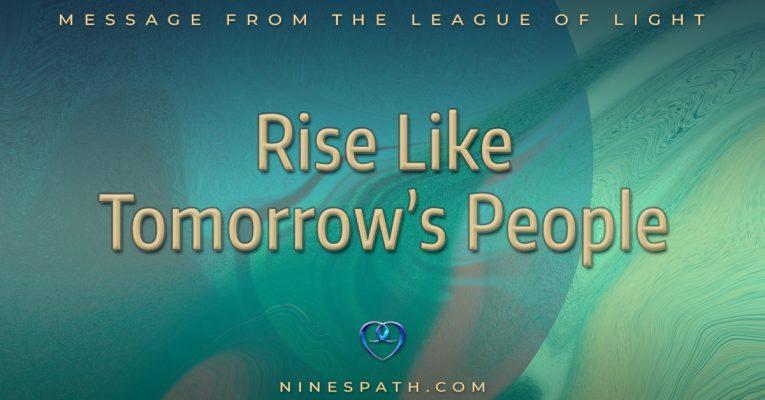 Rise Like Tomorrow's People