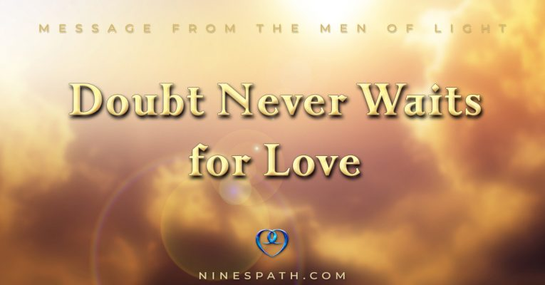 Doubt Never Waits for Love