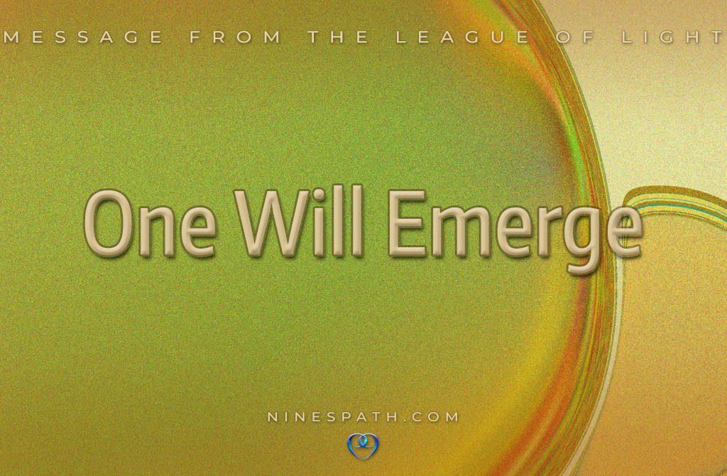 One Will Emerge