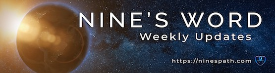 Nine's Path weekly message