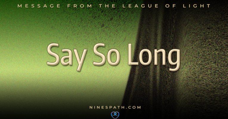 Say So Long