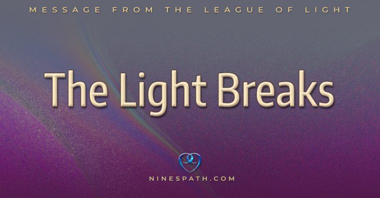 The Light Breaks