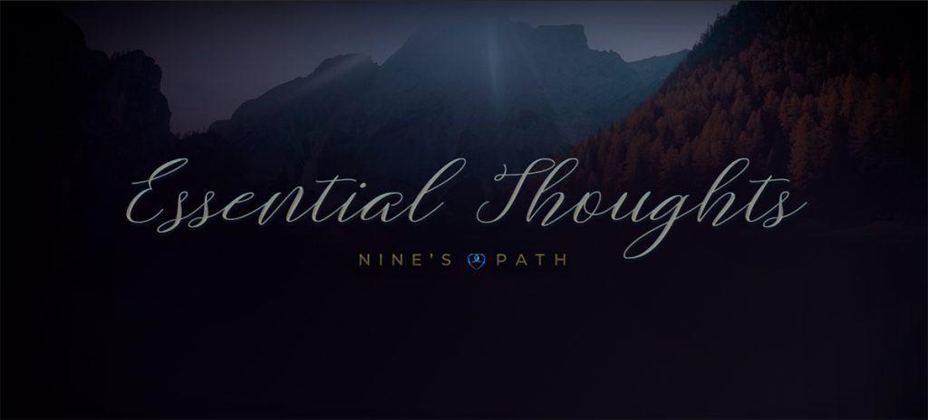 Essential Thoughts Nine's Path Pleiadian pleiadean